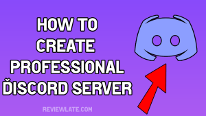 How to Create Professional Discord Server