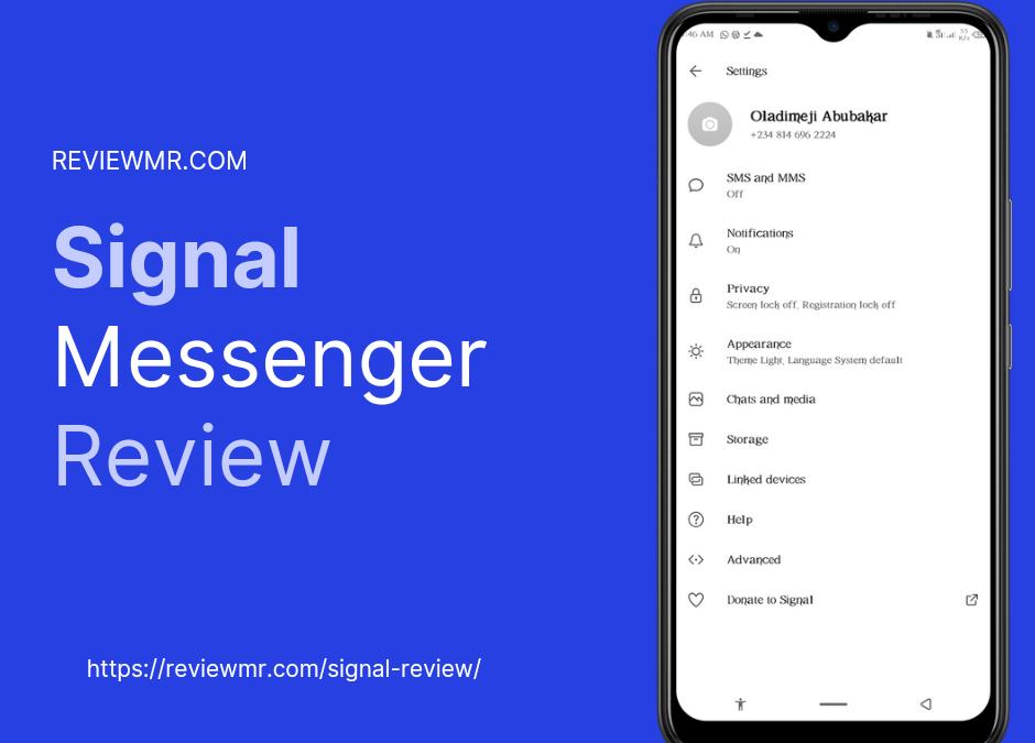 Signal Review Signal App Review Signal Messenger