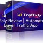 Trafficly Review | Automated Buyer Traffic App