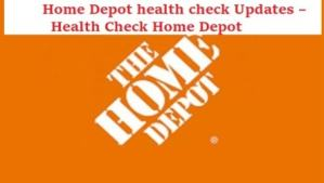 Home Depot health check – Health Check Home Depot