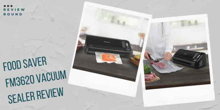 Foodsaver FM3620 vacuum sealer reviews