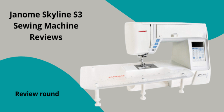 Janome skyline s3 sewing machine reviews