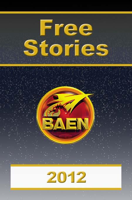 Baen Free Stories 2012