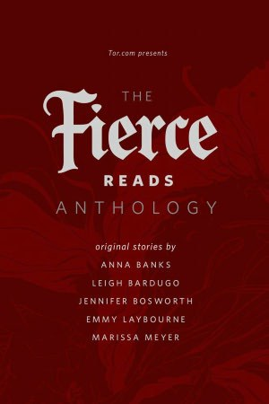The Fierce Reads Anthology, Volume 2