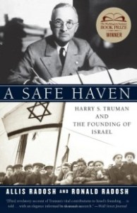 A Safe Haven: Harry S. Truman and the Founding of Israel