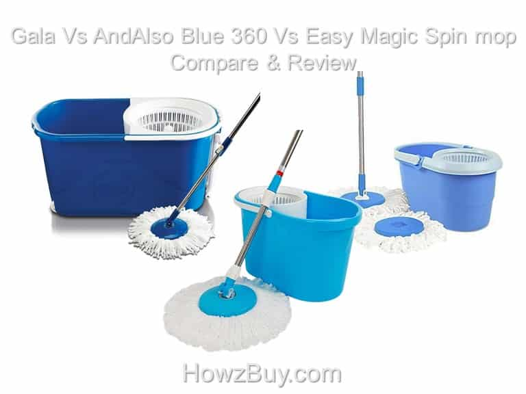Gala Vs AndAlso Blue 360 Vs Easy Magic Spin mop Compare & Review