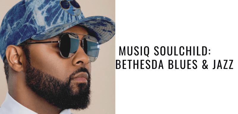Musiq Soulchild_ Bethesda Blues & Jazz