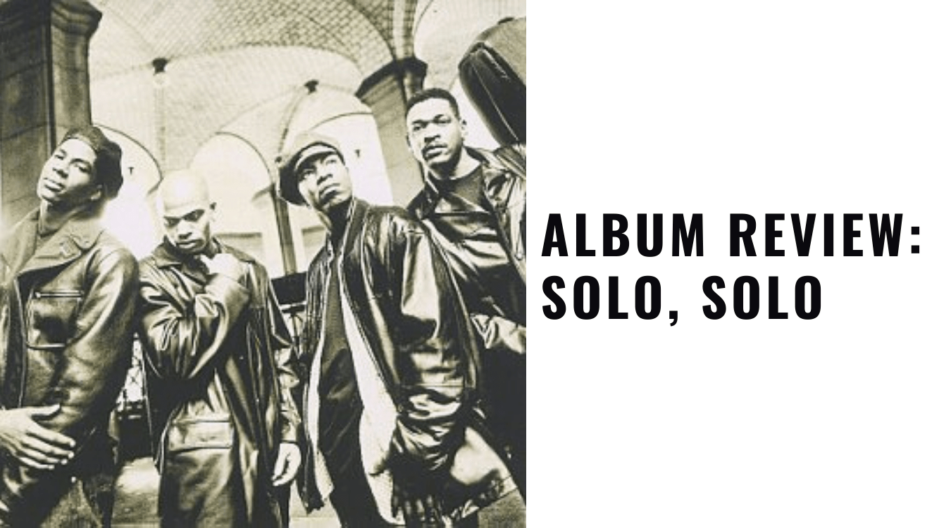 Throwback Tuesday Album Review: Solo, Solo