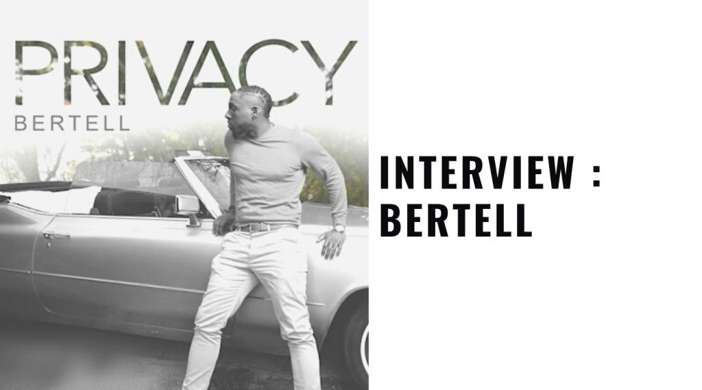 Singer Bertell new single Privacy