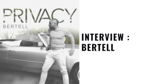 Singer Bertell new single Privacy