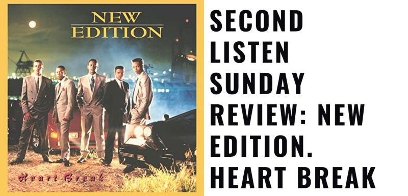 New Edition. Heart Break
