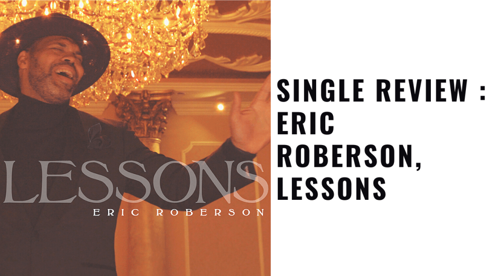 Eric Roberson, Lessons