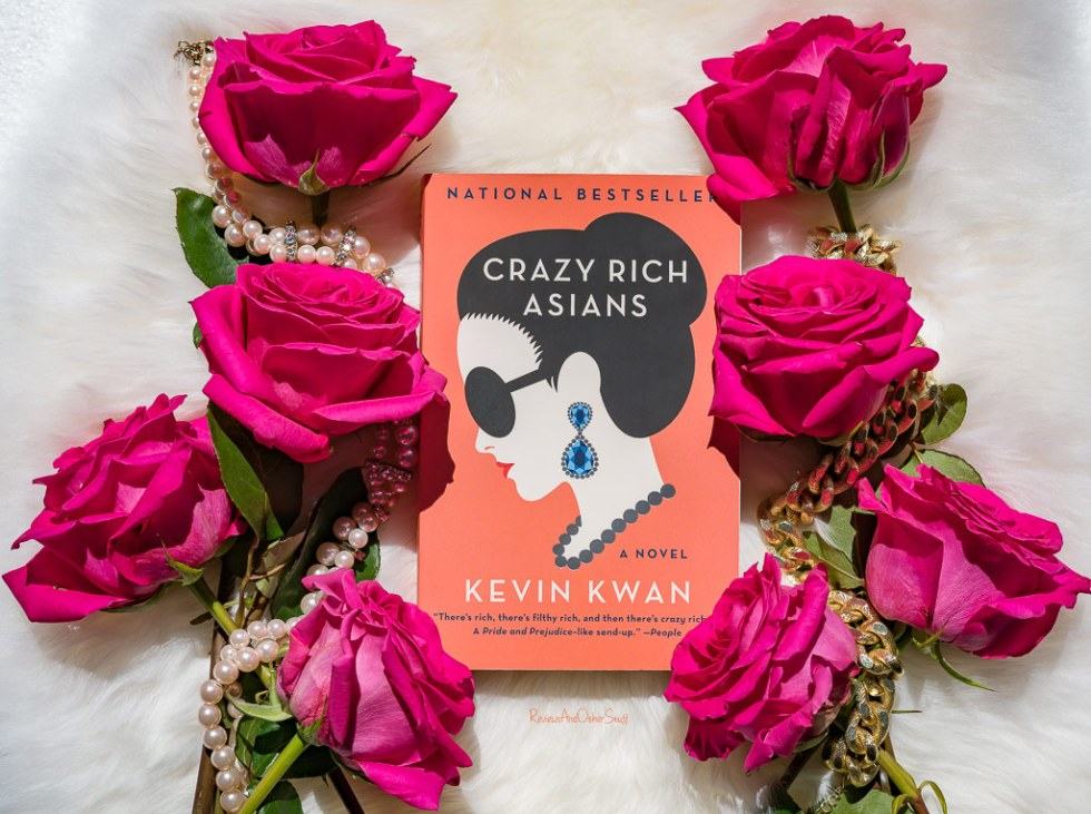 "Kevin Kwan's ""Crazy Rich Asians"" Book Review"