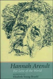 hannah arendt for love of the world