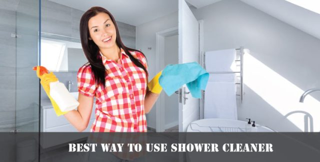 Best-way-to-use-shower-cleaner