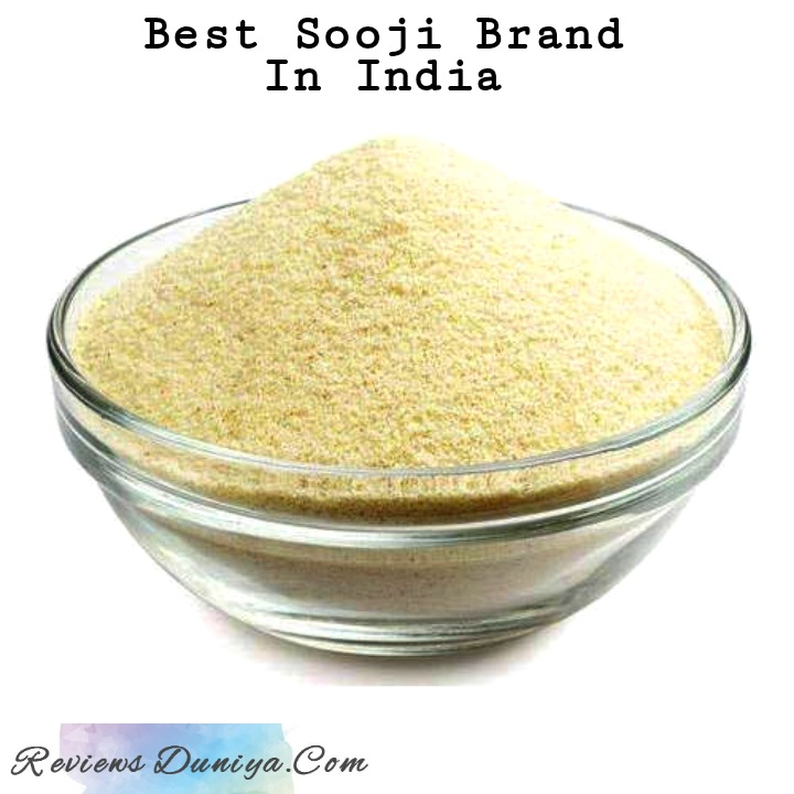 [Review] Best Sooji Brand In India: Buy Best Suji or Sooji Online NOW! – Best Semolina Suppilers