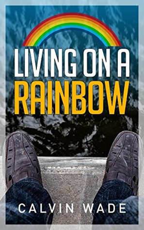 Living on a Rainbow