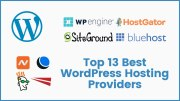 Top 13 Best WordPress Hosting Providers (Expert Review)