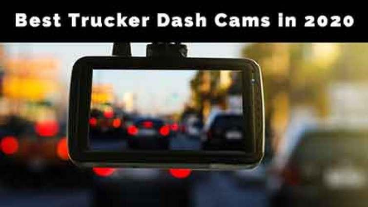 Best Trucker Dash Cams