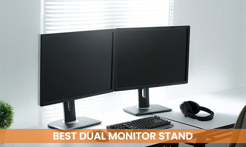 best-dual-monitor-stand