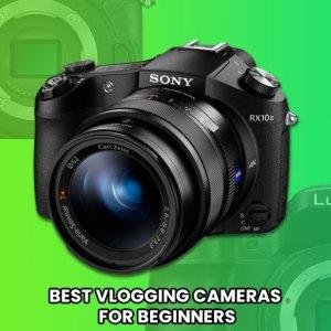 Best-vlogging-cameras-for-beginners