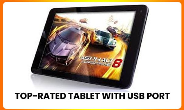 Top-rated tablet with USB port