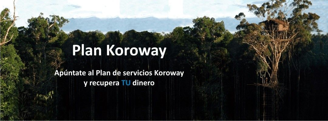 Plan de servicios Koroway y recupera TU dinero.