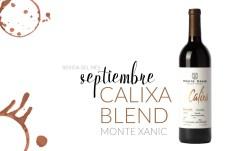 Bebida de septiembre: calixa blend monte xanic