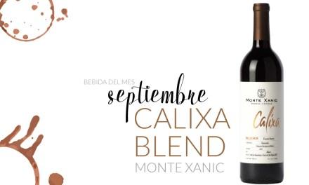 Septiembre: Calixa Blend Monte Xanic
