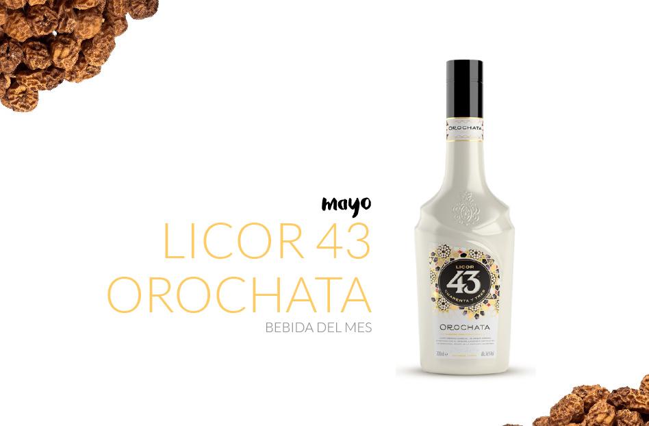 Mayo: Licor 43 Orochata