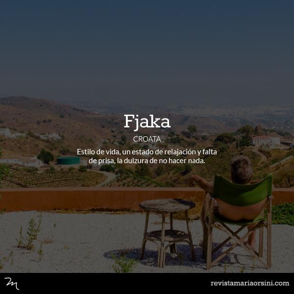 Fjaka - Palabras deliciosas sin traducción
