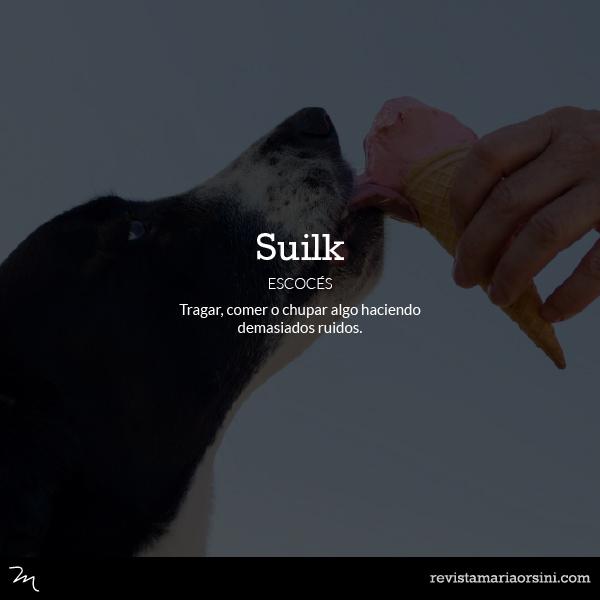 Suilk - Palabras deliciosas sin traducción