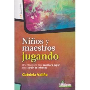 NIÑOS Y MAESTROS JUGANDO de Gabriela Valiño
