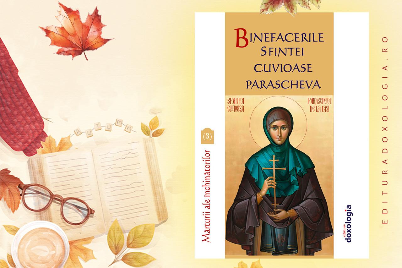 Binefacerile Sfintei Cuvioase Parascheva