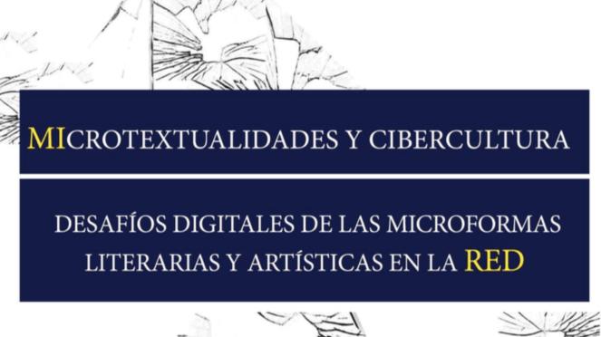 Congreso Internacional MiRed. Microtextualidades y Cibercultura