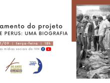 """Na próxima terça-feira, 1º de setembro, entre 18h e 20h, o IVH estará ao vivo nas redes sociais para lançar o projeto """"Vala de Perus: uma biografia"""""""