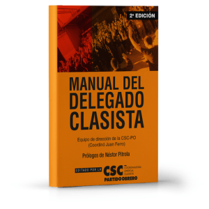 Manual del delegado clasista CSC