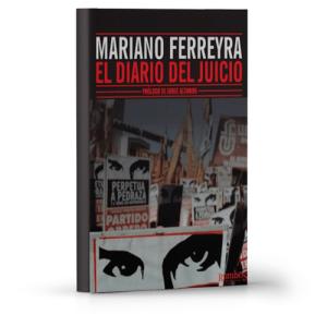 Mariano Ferreyra el diario del juicio