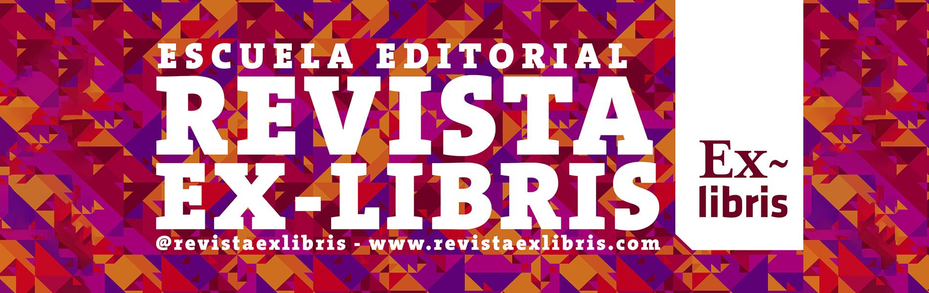 Revista Ex-libris – Escuela Editorial