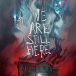 We Are Still Here, de Ted Geoghegan