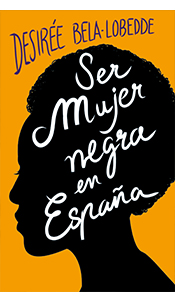 revistas literarias españolas . ser mujer negra en españa