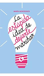 revistas literarias españolas. la estupida de dejarte marchar