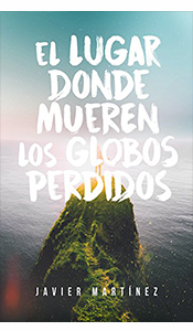 revistas literarias españolas.el lugar donde mueren los globos perdidos