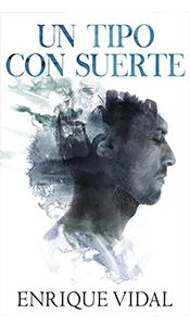 revistas literarias españolas. un tipo con suerte