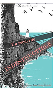 foto portada del libro un recuerdo indestructible en la Revista literaria Galeradas