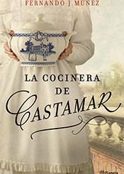 foto portada libro la cocinera de castamar en revista literaria galeradas