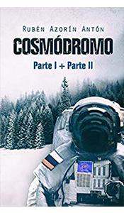 foto portada libro cosmodromo parte 1 y 2