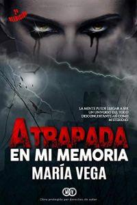 Atrapada en mi memoria. Revista literaria Galeradas