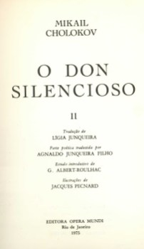 """O Don Silencioso"", de Mikhail Sholokhov. Crédito: http://www.aabbportoalegre.com.br/"
