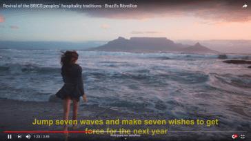 No vídeo foram lembrados os rituais, ou simpatias brasileiras, como se diz na língua popular, para entrar no Ano Novo com boas energias. Crédito: print vídeo Brazil´s Réveillon.